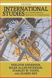 International Studies : An Interdisciplinary Approach to Global Issues, Anderson, Sheldon and Peterson, Mark Allen, 081334932X