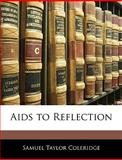 Aids to Reflection, Samuel Taylor Coleridge, 1144219329