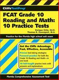 FCAT Grade 10 Reading and Math - 10 Practice Tests, Enrique Ortiz and Thomas R. Davenport, 076459933X