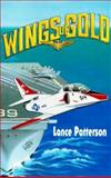 Wings of Gold, Lance Patterson, 0890849331