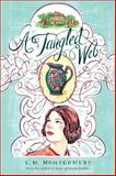 A Tangled Web, L. M. Montgomery, 1402289332