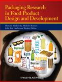 Packaging Research in Food Product Design and Development, Moskowitz, Howard R. and Lawlor, John Benedict, 1444319337