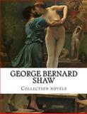 George Bernard Shaw, Collection Novels, George Bernard Shaw, 1500369330