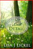 The Last Detail, Lisa J. Lickel, 1940099331