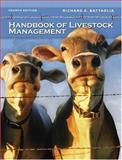 Handbook of Livestock Management, Battaglia, Richard A., 0131189336