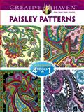 Creative Haven PAISLEY PATTERNS Coloring Book, Dover and Marty Noble, 0486779335