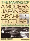 Making of a Modern Japanese Architecture, Stewart, David, 4770029330