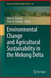 Environmental Change and Agricultural Sustainability in the Mekong Delta, , 9400709331