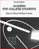 Algebra for College Students, Sobel, Max A. and Lerner, Norbert, 0130259330