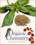 Organic Chemistry : A Brief Introduction, Ouellette, Robert J., 0138419337