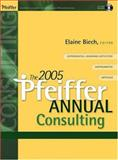 The 2005 Pfeiffer Annual , (with CD-ROM) : Consulting, , 0787969338