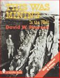 Mining in the West, Dave Pearson, 0887409334
