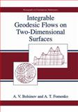 Integrable Geodesic Flows on Two-Dimensional Surfaces, Bolsinov, A. V. and Fomenko, A. T., 1461369339