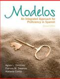 Modelos : An Integrated Approach for Proficiency in Spanish Plus Spanish Grammar Checker Access Card (one Semester), Dimitriou, Agnes L. and Sweeney, Frances M., 0133909336