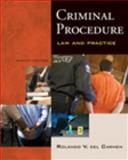 Criminal Procedure : Law and Practice, Del Carmen, Rolando V., 0495599336