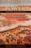 Power over Peoples : Technology, Environments, and Western Imperialism, 1400 to the Present, Headrick, Daniel R., 0691139334