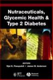 Nutraceuticals, Glycemic Health and Type 2 Diabetes, , 081382933X