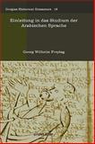 Einleitung in das Studium der Arabischen Sprache 9781593339333