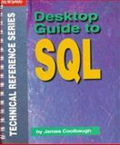 Desktop Guide to SQL, Coolbaugh, James, 1882419332