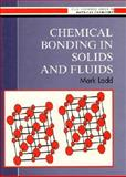 Chemical Bonding in Solids and Fluids, Ladd, Mark, 0134749332
