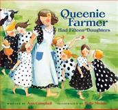 Queenie Farmer Had Fifteen Daughters, Ann Campbell, 0152019332