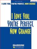 I Love You, You're Perfect, Now Change, , 0634009338