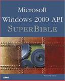 Windows 2000 API SuperBible, Richard J. Simon, 0672319330