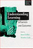 Understanding Learning : Influences and Outcomes, , 0761969330