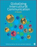 Globalizing Intercultural Communication : A Reader, Sorrells, Kathryn and Sekimoto, Sachi, 1452299331