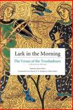 Lark in the Morning : The Verses of the Troubadours, Pound, Ezra and Kehew, Robert, 0226429334