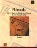 Philosophy : Selected Chapters for Introduction to Philosophy, Riverside Community College, Velasquez, Manuel, 0495199338
