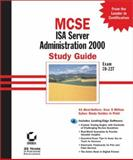 MCSE: ISA Server 2000 Administration Study Guide, William Heldman and Chris Golubski, 0782129331