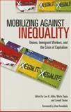 Mobilizing Against Inequality, , 0801479339