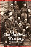 The Unknown Warriors, Nicholas Pringle, 1291129332