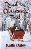 Road to Christmas Past, Kathi Daley, 1494249332