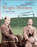 The Wright Brothers, Elizabeth MacLeod, 1550749331