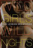 Wild Girls, Wild Nights, , 1573449334