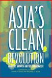 Asia's Clean Revolution : Industry, Growth and the Environment, , 1874719330