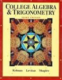 College Algebra and Trigonometry, Kolman, Bernard, 0030469333