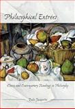 Philosophical Entrees : Classic and Contemporary Readings in Philosophy, Jacquette, Dale, 0073659339
