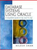 Database Systems Using Oracle : A Simplified Guide to SQL and PL/SQL, Shah, Nilesh D., 0130909335