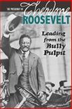 The Presidency of Theodore Roosevelt, Emma Carlson Berne, 0756549337