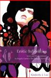 Erotic Infidelities : Love and Enchantment in Angela Carter's the Bloody Chamber, Lau, Kimberly J., 0814339336