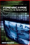 Forensic Image Processing, Borengasser, Marcus, 0071599339