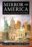 Mirror on America : Short Essays and Images from Popular Culture, Nollen, Elizabeth M. and Mims, Joan T., 0312399332