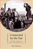 Connected by the Ear : The Media, Pedagogy, and Politics of the Romantic Lecture, Franzel, Sean, 0810129337