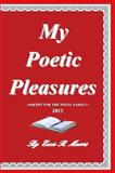My Poetic Pleasures, Essie R. Morris, 1493549332