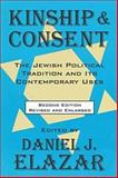 Kinship and Consent : The Jewish Political Tradition and Its Contemporary Uses, , 1560009330