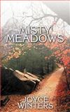 Misty Meadows, Joyce Winters, 1587219336