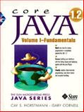 Core Java 2 : Fundamentals, Horstmann, Cay S. and Cornell, Gary, 0130819336
